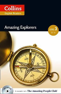 Amazing Explorers (Collins English Readers, Level 3 - CEF B1)