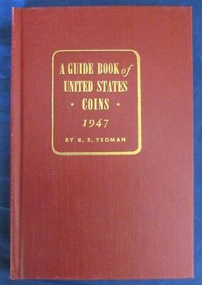 1947 Red Book Guide Book of US Coins by R.S. Yeoman  2nd Printing