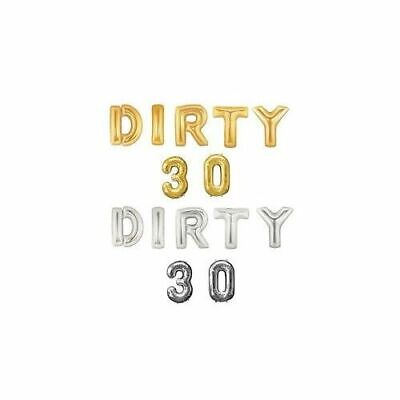 DIRTY 30 Foil Balloons Birthday Party 30th Decorations GOLD SILVER