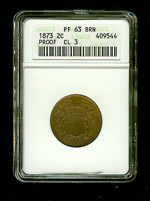 1873  US  2c  TWO CENT  COIN      ANACS PF 63 BRN CLOSED 3                   C
