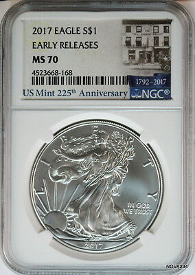 2017 $1 AMERICAN SILVER EAGLE NGC MS-70 EARLY RELEASES MINT 225th ANNIVERSARY
