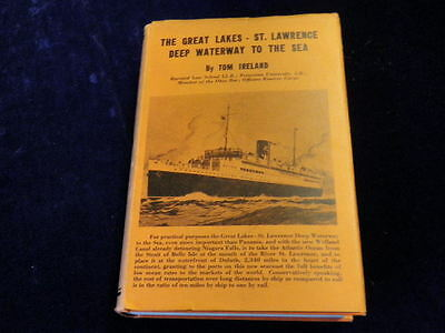 Great Lakes St Lawrence Deep Waterway to the Sea Vtg Tom Ireland signed Book M3a