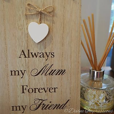 Wooden Hanging Plaque Sign - Always My Mum, Forever My Friend - Mother's Day