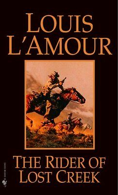 The Rider of Lost Creek by Louis L'Amour 9780553257717 (Paperback, 1999)