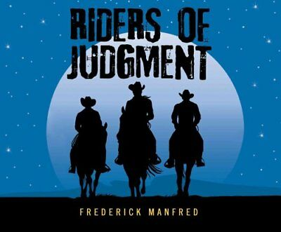 Riders of Judgment by Frederick Manfred 9781681410104 (CD-Audio, 2015)