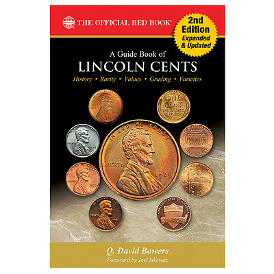 Newest Red Book A Guide Book of Lincoln Cents, 2nd Edition By Q.David Bowers