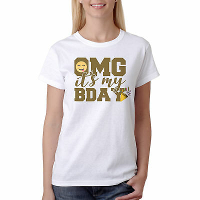 Omg Its My Birthday Emoji Womens T Shirt