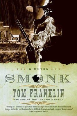 Smonk Or Widow Town by Tom Franklin 9780061142772 (Paperback, 2007)