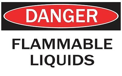 DANGER -FLAMMABLE LIQUIDS / Vinyl Decal / Sticker / Safety Label  PIckA Size