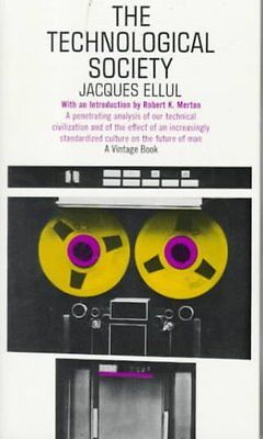 The Technological Society by Jacques Ellul 9780394703909 (Paperback, 1973)