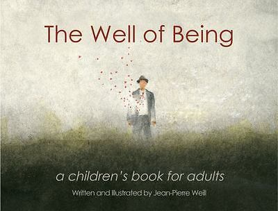 The Well of Being - A Children's Book for Adults