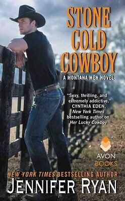 Stone Cold Cowboy A Montana Men Novel by Jennifer Ryan 9780062435323