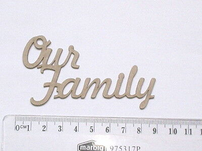 Chipboard - Our Family - Small - Crafty Originals