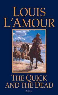 The Quick and the Dead by Louis L'Amour 9780553280845 (Paperback, 1999)