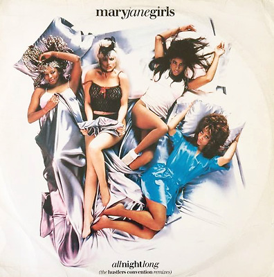 "MARY JANE GIRLS ‎- All Night Long (The Hustlers Convention Remixes) (12"") (G+/G+"