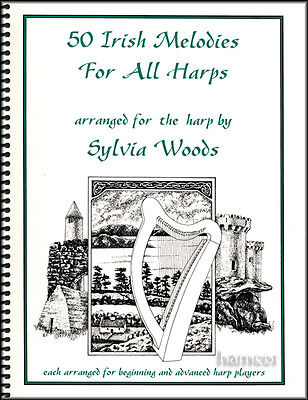 50 Irish Melodies for All Harps Sheet Music Book by Sylvia Woods Celtic Tunes