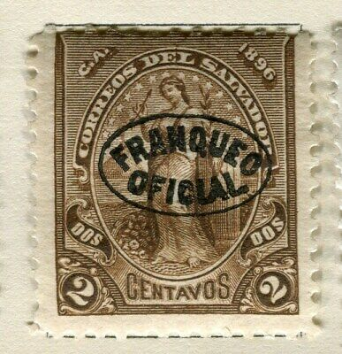 EL SALVADOR;   1896 early classic Official issue Mint hinged 2c. value