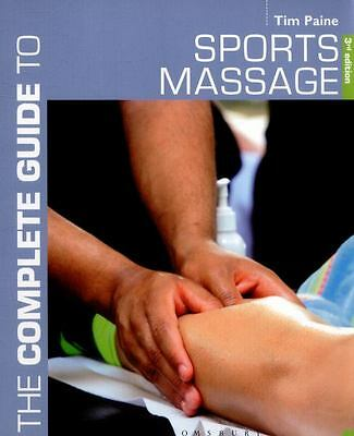 The Complete Guide to Sports Massage (3rd Edition)
