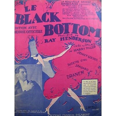 HENDERSON Ray Le Black Bottom Chant Piano 1926  Partition Sheet Music Spartiti P