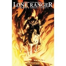 The Lone Ranger Volume 3: Scorched Earth - Brand new!