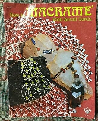 Vintage 1975 How To Macrame W/ Small Cords Booklet 12 Patterns Necklace Ornament