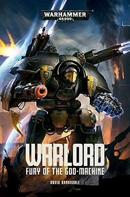 NEW Warlord: Fury of the God-Machine (Adeptus Titanicus) by David Annandale
