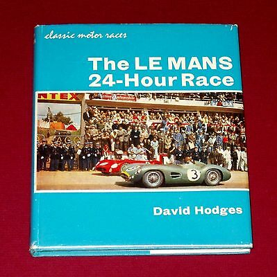 THE LE MANS 24 HOUR RACE by David Hodges - 1963 Hardbound 1st with DJ