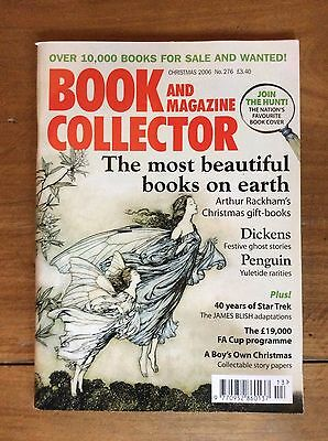 Book And Magazine Collector N°276 Xmas 2006 Arthur Rackham / Dickens / Penguin