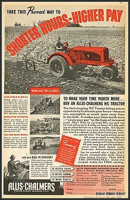 Allis Chalmers 1937 tractor ad. Shorter Hours Higher Pay