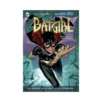 Batgirl: Volume 1: The Darkest Reflection (the New 52) by Gail Simone...