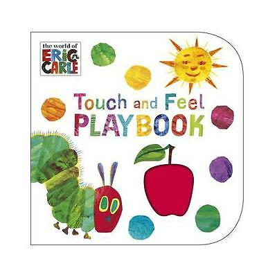 The Very Hungry Caterpillar: Touch and Feel Playbook by Eric Carle (Board...