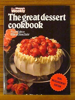 Women's Weekly Recipe Book - The Great Dessert Cookbook Pudding Sweet Pie Pastry