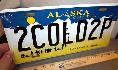 Alaska Gold Rush Centennial style License Plate 2COLD2P replica plate USA made