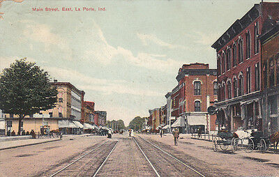 LA PORTE, Indiana, PU-1909; Main St., East, Trolley tracks