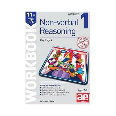 11+ Non-Verbal Reasoning Year 3/4 Workbook 1: Including Multiple Choice Test...