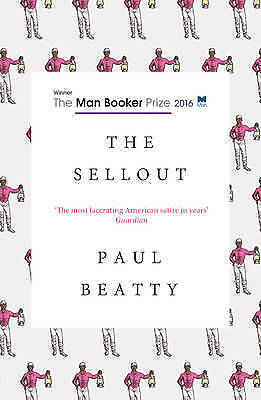 The Sellout: 2016 by Paul Beatty (Paperback, 2016)
