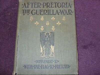 After Pretoria the Guerilla War, H Wilson, superb 1902 book, in poor condition