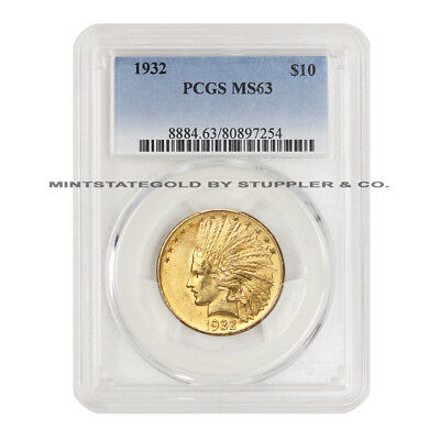 1932 $10 Indian PCGS MS63 choice grade Gold Eagle uncirculated Philadelphia coin