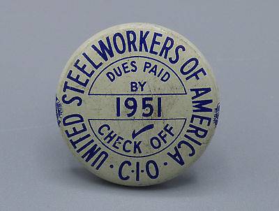 1951 United Steelworkers of America C.I.O. Union Pin Pinback Button