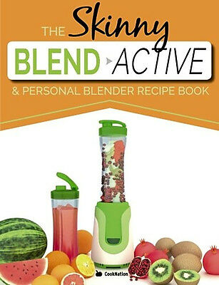 Skinny Active Personal Blender Recipe Book Nutritious Smoothies Juice Shake Work
