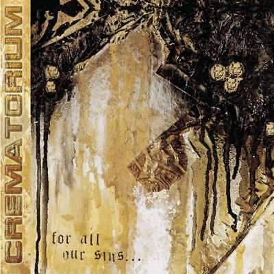 New: CREMATORIUM - For All Our Sins (LA Deathcore/Prosthetic Records) CD