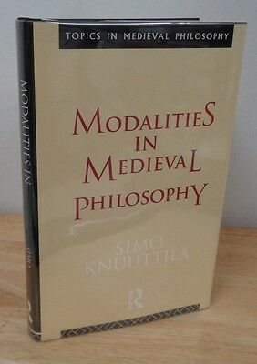 Modalities in Medieval Philosophy Simo Knuuttila Routledge Rare OOP 1st 1993 HC