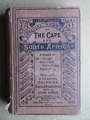 1893. Illustrated Official Handbook of The Cape and South Africa. By Noble. RARE