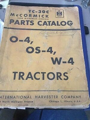 IH Parts Catalog For W-4,O-4,OS-4 Tractors Vintage McCormick