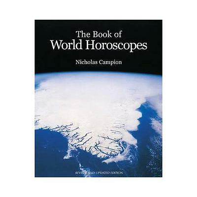 The Book of World Horoscopes by Nicholas Campion (Paperback, 2004)