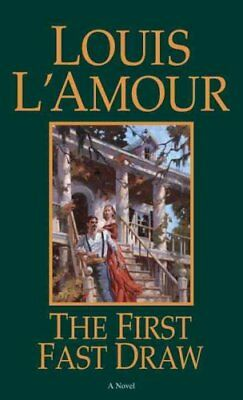 The First Fast Draw by Louis L'Amour 9780553252248 (Paperback, 1999)