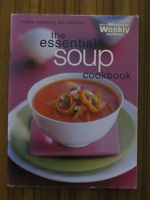 Women's Weekly Recipe Book - The Essential Soup Cookbook Consomme Broth Chowder