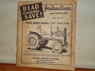 Original Instructions and Parts List for John Deere Model LA Tractor