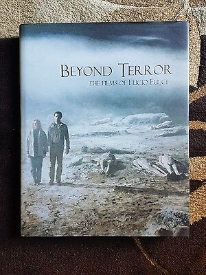 Beyond Terror The Films of Lucio Fulci Stephen Thrower. signed 1st edition