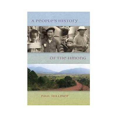 People's History of the Hmong by Paul Hillmer (Paperback, 2015)